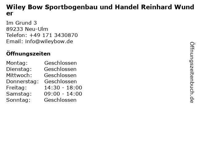 Wiley Bow Sportbogenbau und Handel Reinhard Wunder in Neu-Ulm: Adresse und Öffnungszeiten
