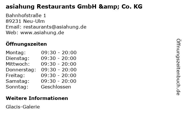 asiahung Restaurants GmbH & Co. KG in Neu-Ulm: Adresse und Öffnungszeiten
