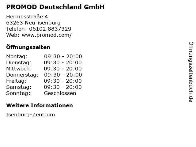 PROMOD Deutschland GmbH in Neu-isenburg: Adresse und Öffnungszeiten