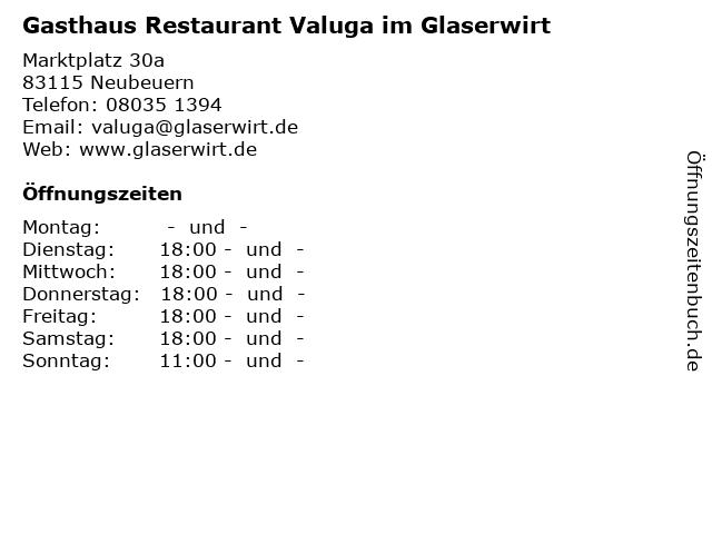 Gasthaus Restaurant Valuga im Glaserwirt in Neubeuern: Adresse und Öffnungszeiten