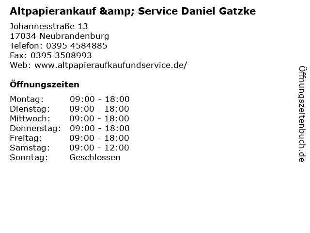 Altpapierankauf & Service Daniel Gatzke in Neubrandenburg: Adresse und Öffnungszeiten