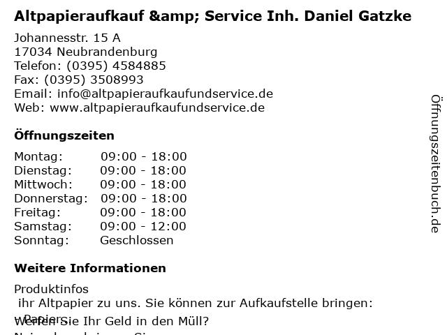 Altpapieraufkauf & Service Inh. Daniel Gatzke in Neubrandenburg: Adresse und Öffnungszeiten