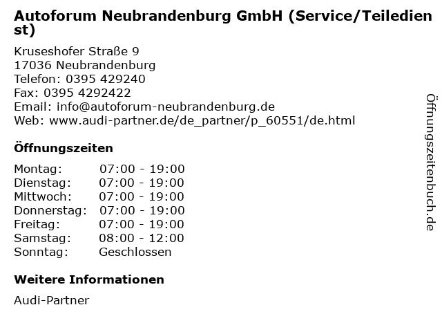 Autoforum Neubrandenburg GmbH (Service/Teiledienst) in Neubrandenburg: Adresse und Öffnungszeiten