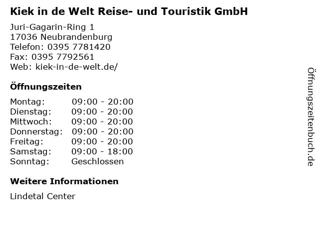 Kiek in de Welt Reise- und Touristik GmbH in Neubrandenburg: Adresse und Öffnungszeiten