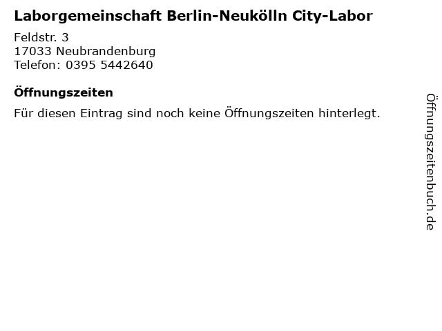 Laborgemeinschaft Berlin-Neukölln City-Labor in Neubrandenburg: Adresse und Öffnungszeiten