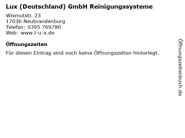 Lux (Deutschland) GmbH Reinigungssysteme in Neubrandenburg: Adresse und Öffnungszeiten