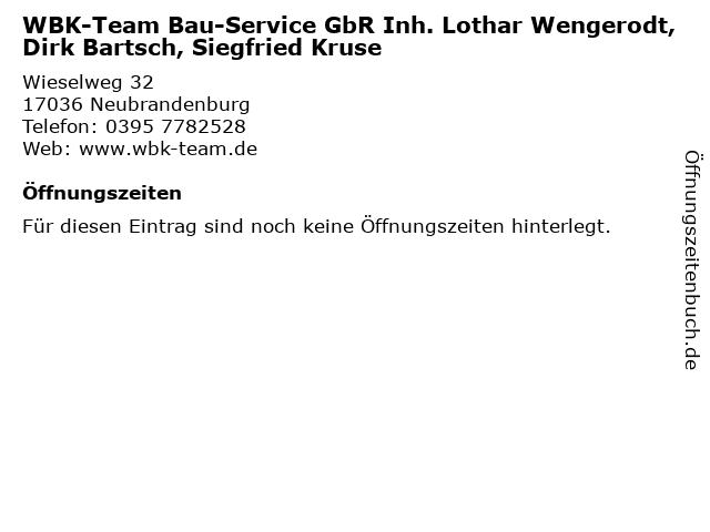 WBK-Team Bau-Service GbR Inh. Lothar Wengerodt, Dirk Bartsch, Siegfried Kruse in Neubrandenburg: Adresse und Öffnungszeiten