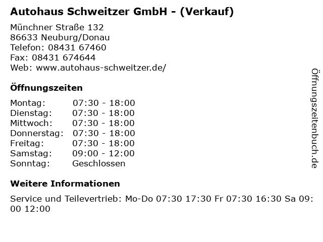 Autohaus Schweitzer GmbH - (Verkauf) in Neuburg/Donau: Adresse und Öffnungszeiten