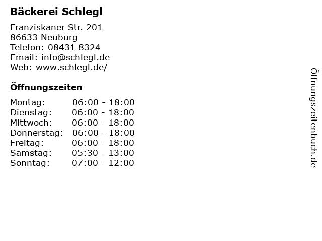 Bäckerei Schlegl in Neuburg: Adresse und Öffnungszeiten