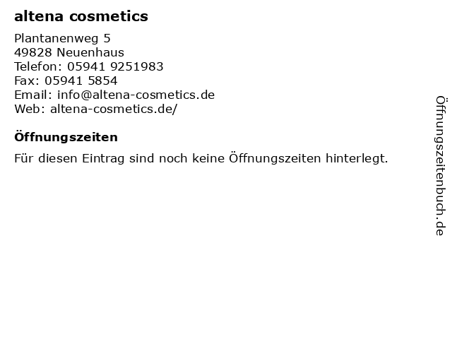altena cosmetics in Neuenhaus: Adresse und Öffnungszeiten