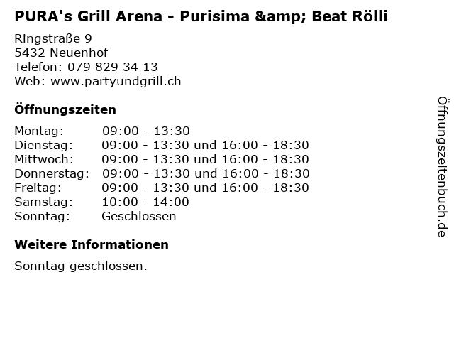 PURA's Grill Arena - Purisima & Beat Rölli in Neuenhof: Adresse und Öffnungszeiten