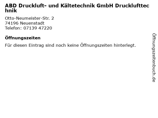 ABD Druckluft- und Kältetechnik GmbH Drucklufttechnik in Neuenstadt: Adresse und Öffnungszeiten