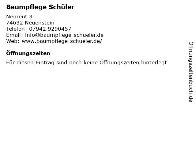 Baumpflege Schüler in Neuenstein: Adresse und Öffnungszeiten