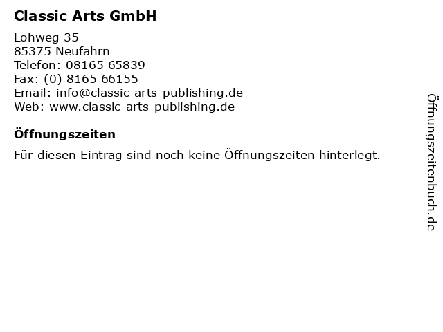 Classic Arts GmbH in Neufahrn: Adresse und Öffnungszeiten