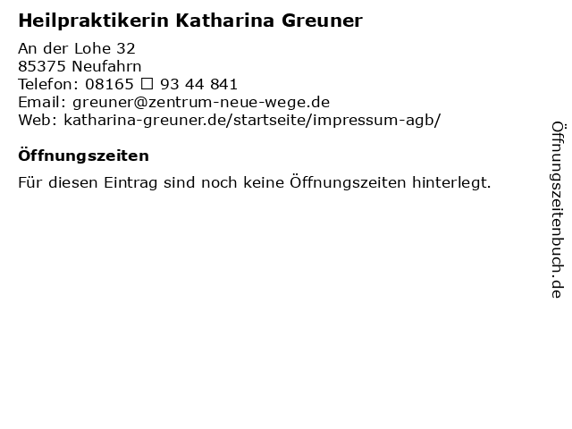 Heilpraktikerin Katharina Greuner in Neufahrn: Adresse und Öffnungszeiten