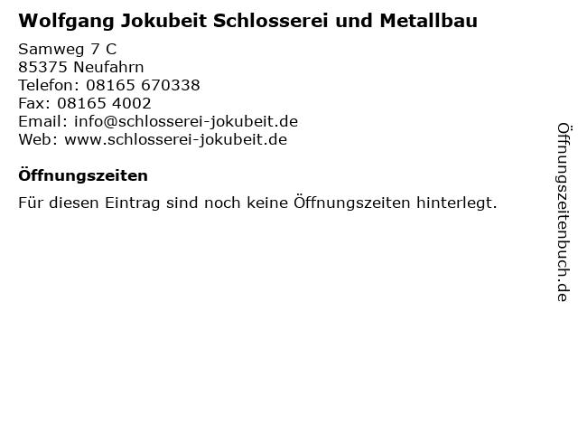 Wolfgang Jokubeit Schlosserei und Metallbau in Neufahrn: Adresse und Öffnungszeiten