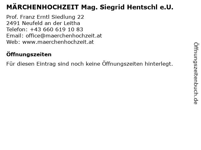 MÄRCHENHOCHZEIT Mag. Siegrid Hentschl e.U. in Neufeld an der Leitha: Adresse und Öffnungszeiten