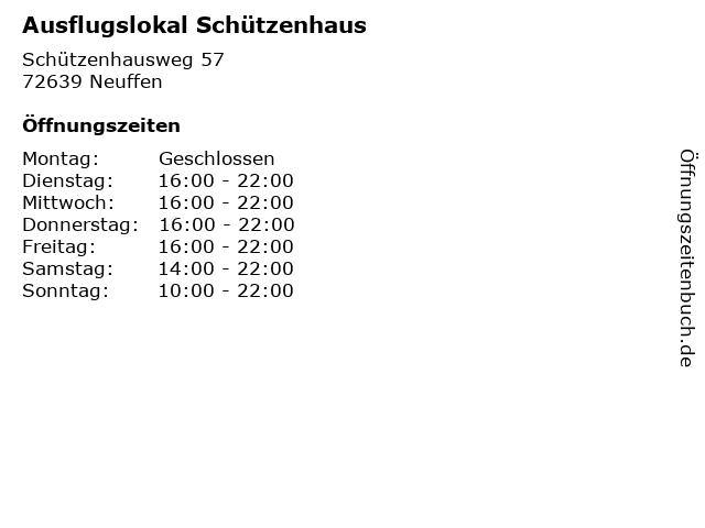 Ausflugslokal Schützenhaus in Neuffen: Adresse und Öffnungszeiten