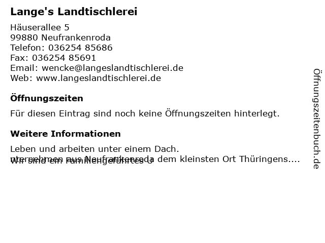 Lange's Landtischlerei in Neufrankenroda: Adresse und Öffnungszeiten