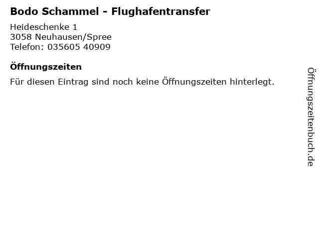 Bodo Schammel - Flughafentransfer in Neuhausen/Spree: Adresse und Öffnungszeiten