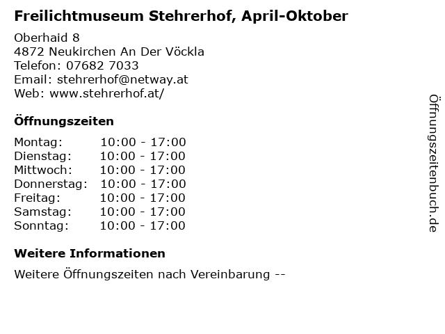Freilichtmuseum Stehrerhof, April-Oktober in Neukirchen An Der Vöckla: Adresse und Öffnungszeiten