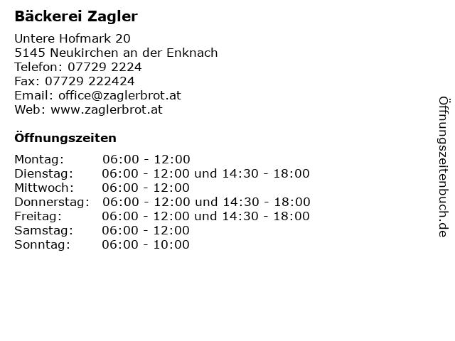 Bäckerei Zagler in Neukirchen an der Enknach: Adresse und Öffnungszeiten