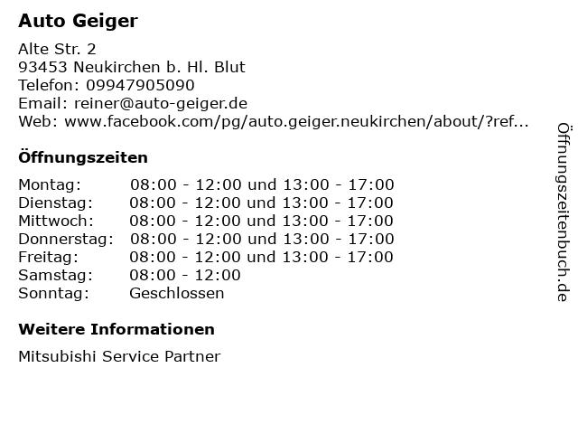 Auto Geiger in Neukirchen b. Hl. Blut: Adresse und Öffnungszeiten