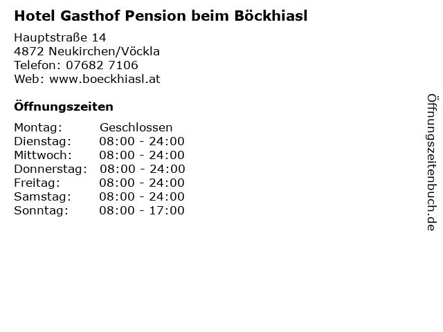 Hotel Gasthof Pension beim Böckhiasl in Neukirchen/Vöckla: Adresse und Öffnungszeiten