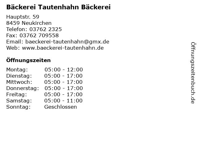 Bäckerei Tautenhahn Bäckerei in Neukirchen: Adresse und Öffnungszeiten