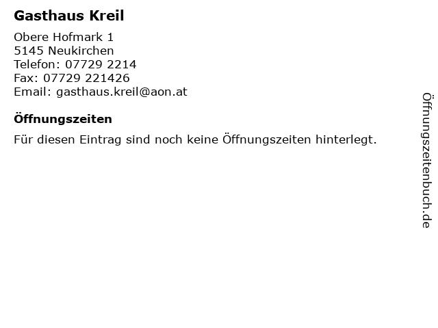 Gasthaus Kreil in Neukirchen: Adresse und Öffnungszeiten