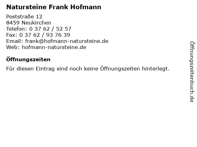 Natursteine Frank Hofmann in Neukirchen: Adresse und Öffnungszeiten