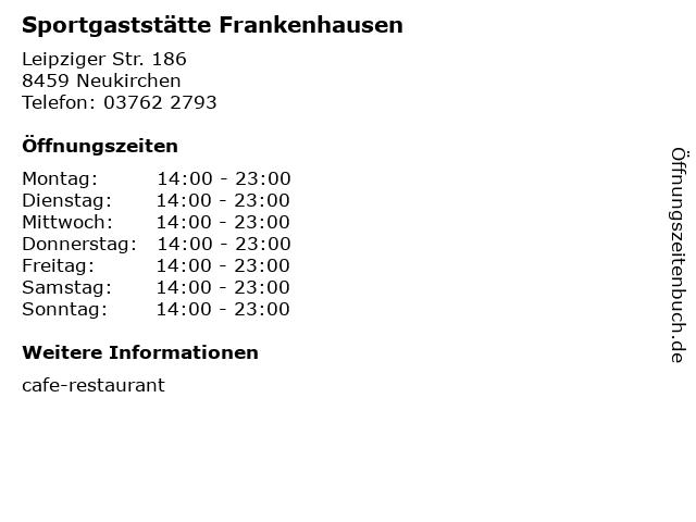 Sportgaststätte Frankenhausen in Neukirchen: Adresse und Öffnungszeiten