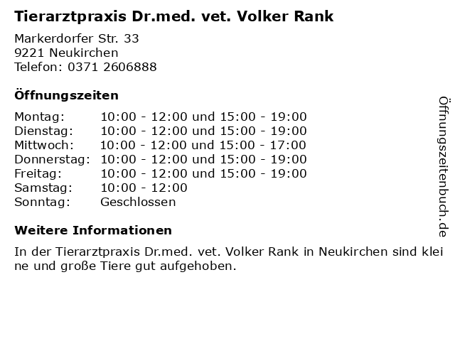 Tierarztpraxis Dr.med. vet. Volker Rank in Neukirchen: Adresse und Öffnungszeiten