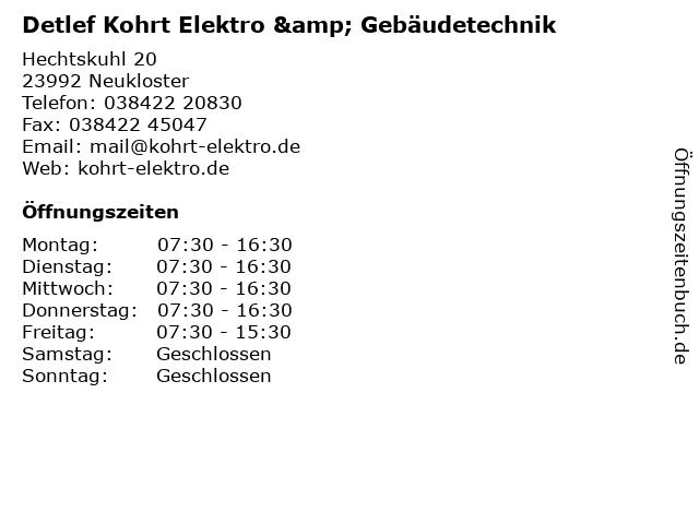 Detlef Kohrt Elektro & Gebäudetechnik in Neukloster: Adresse und Öffnungszeiten