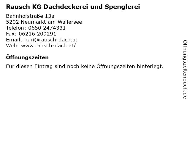 Rausch KG Dachdeckerei und Spenglerei in Neumarkt am Wallersee: Adresse und Öffnungszeiten