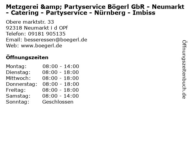 Metzgerei & Partyservice Bögerl GbR - Neumarkt - Catering - Partyservice - Nürnberg - Imbiss in Neumarkt i d OPf: Adresse und Öffnungszeiten