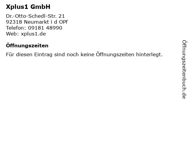 Xplus1 GmbH in Neumarkt i d OPf: Adresse und Öffnungszeiten