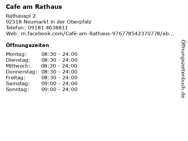 Cafe am Rathaus in Neumarkt in der Oberpfalz: Adresse und Öffnungszeiten