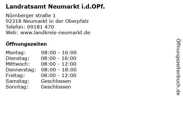 Landratsamt Neumarkt i.d.OPf. in Neumarkt i.d.OPf.: Adresse und Öffnungszeiten