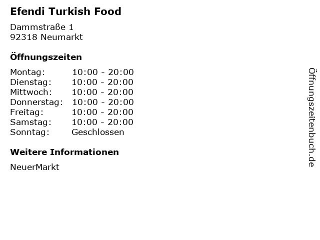 Efendi Turkish Food in Neumarkt: Adresse und Öffnungszeiten
