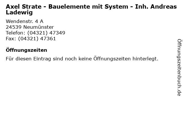 Axel Strate - Bauelemente mit System - Inh. Andreas Ladewig in Neumünster: Adresse und Öffnungszeiten