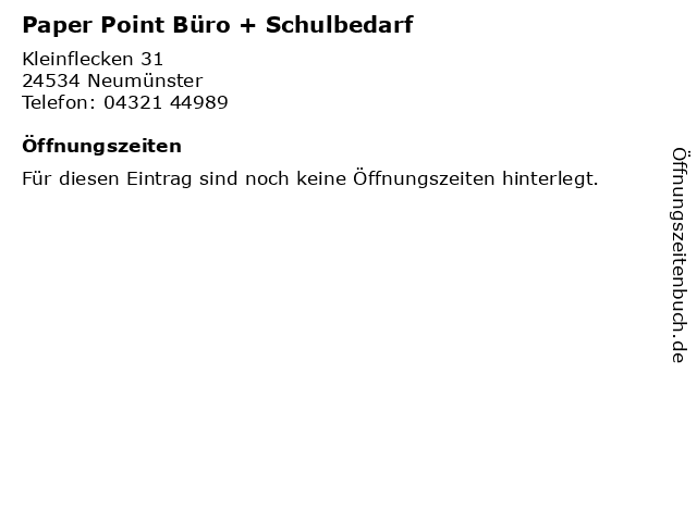 Paper Point Büro + Schulbedarf in Neumünster: Adresse und Öffnungszeiten