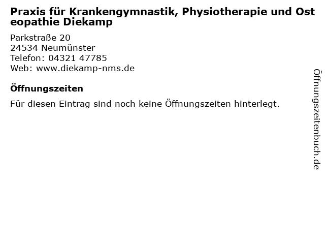 Praxis für Krankengymnastik, Physiotherapie und Osteopathie Diekamp in Neumünster: Adresse und Öffnungszeiten