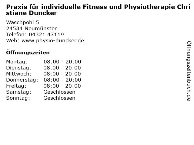 Praxis für individuelle Fitness und Physiotherapie Christiane Duncker in Neumünster: Adresse und Öffnungszeiten