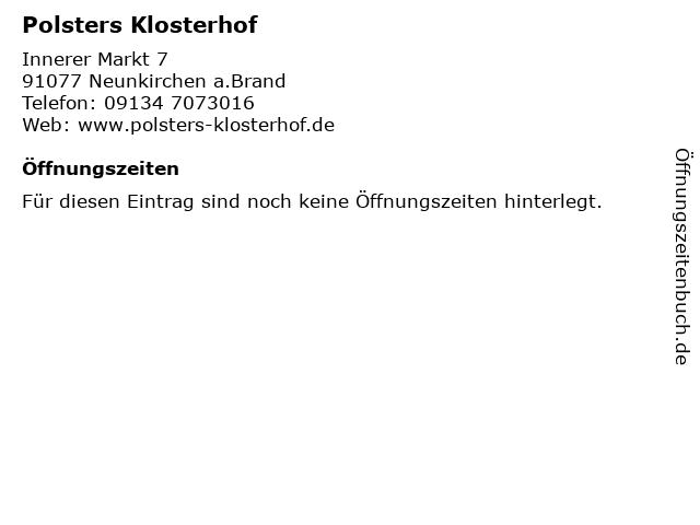 Polsters Klosterhof in Neunkirchen a.Brand: Adresse und Öffnungszeiten