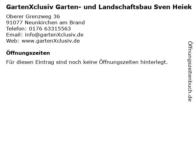 GartenXclusiv Garten- und Landschaftsbau Sven Heiek in Neunkirchen am Brand: Adresse und Öffnungszeiten
