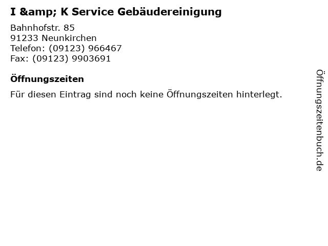 I & K Service Gebäudereinigung in Neunkirchen am Sand: Adresse und Öffnungszeiten