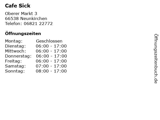 Sick in Neunkirchen: Adresse und Öffnungszeiten