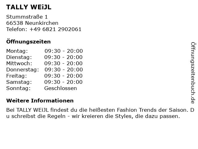Tally Weijl Deutschland GmbH in Neunkirchen (Saar): Adresse und Öffnungszeiten