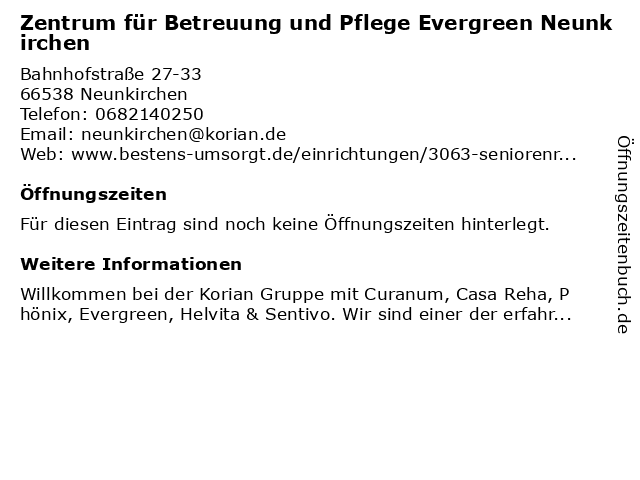 Zentrum für Betreuung und Pflege Evergreen Neunkirchen in Neunkirchen: Adresse und Öffnungszeiten